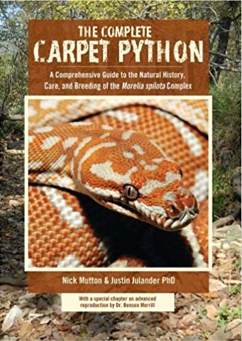 Complete Carpet Python, A Comprehensive Guide to the Natural History, Care, and Breeding of the 'Morelia spilota' Complex